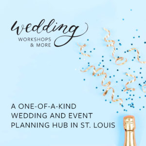 Wedding Workshops St. Louis