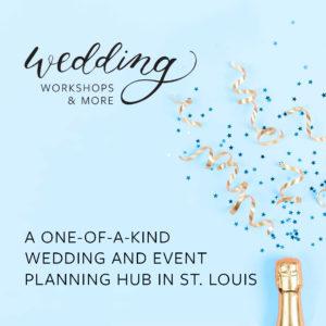 Wedding Workshops St. Louis